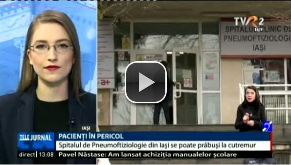 Pacienţi în pericol. Spitalul de Pneumoftiziologie din Iaşi se poate prăbuşi în caz de cutremur